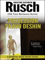 The Possession of Paavo Deshin: A Retrieval Artist Short Novel