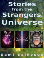 Stories from the Strangers' Universe