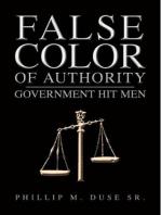 False Color of Authority