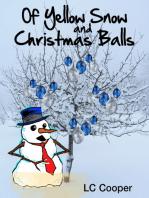 Of Yellow Snow and Christmas Balls