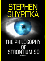 The Philosophy of Strontium 90