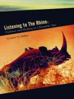 Listening to the Rhino