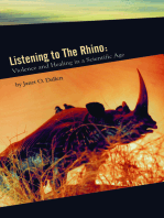 Listening to the Rhino