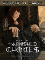 Tarnished Choices Book One