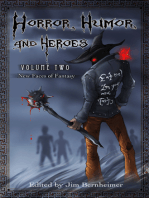 Horror, Humor, and Heroes 2
