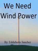 We Need Wind Power