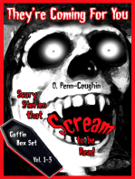 They're Coming For You Box Set, Vol. 1-3: Scary Stories that Scream to be Read