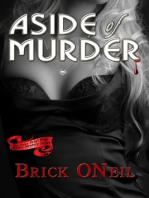 Aside of Murder