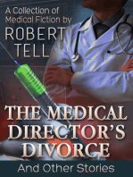 The Medical Director's Divorce and Other Stories