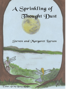 A Sprinkling of Thought Dust