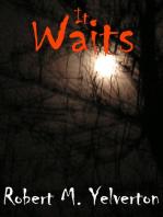 It Waits