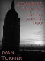 Zombies! Episode 4