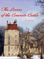 The Lovers of the Concrete Castle