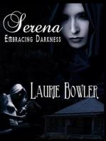 Serena Embracing Darkness