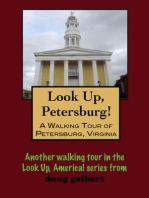 A Walking Tour of Petersburg, Virginia