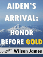 Aiden's Arrival