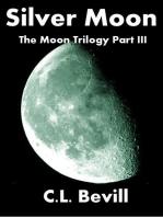 Silver Moon (Moon Trilogy Part III)
