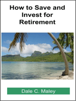 How to Save and Invest for Retirement