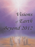 Visions of Earth Beyond 2012