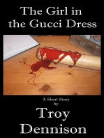 The Girl in the Gucci Dress