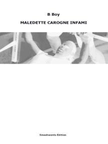 Maledette Carogne Infami