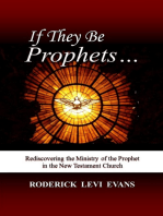 If They Be Prophets
