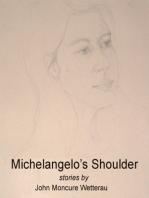 Michelangelo's Shoulder