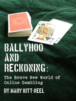 Ballyhoo and Reckoning