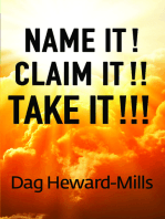 Name It! Claim It!! Take It!!!