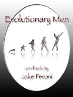 Evolutionary Men