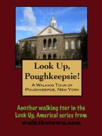 A Walking Tour of Poughkeepsie, New York