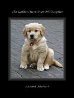 The Golden Retriever Philosopher