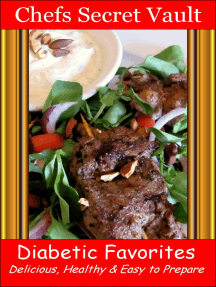 Diabetic Favorites: Delicious, Healthy & Easy to Prepare