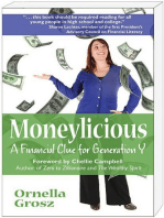 Moneylicious; A Financial Clue for Generation Y