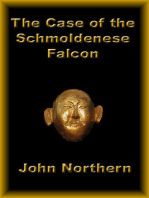 The Case of the Schmoldenese Falcon