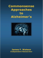 Commonsense Approaches to Alzheimer's