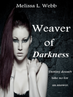 Weaver Of Darkness