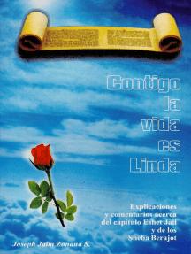 Contigo la vida es Linda (Español)