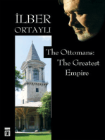 The Ottomans: The Greatest Empire
