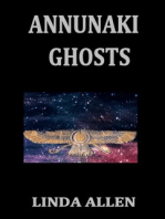 Annunaki Ghosts