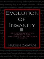 Evolution of Insanity