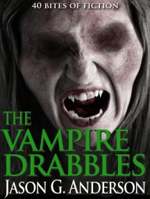 The Vampire Drabbles