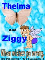 Thelma and Ziggy