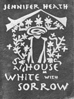 A House White With Sorrow