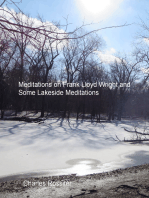 Meditations on Frank Lloyd Wright and Lakeside Meditations
