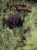 Running with Moose and Other Stories