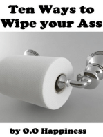 Ten Ways To Wipe Your Ass.