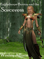 Eaglethorpe Buxton and the Sorceress