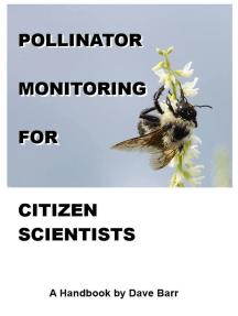 Pollinator Monitoring for Citizen Scientists: A Handbook