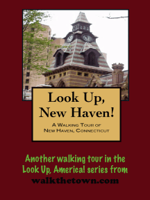 A Walking Tour of New Haven, Connecticut